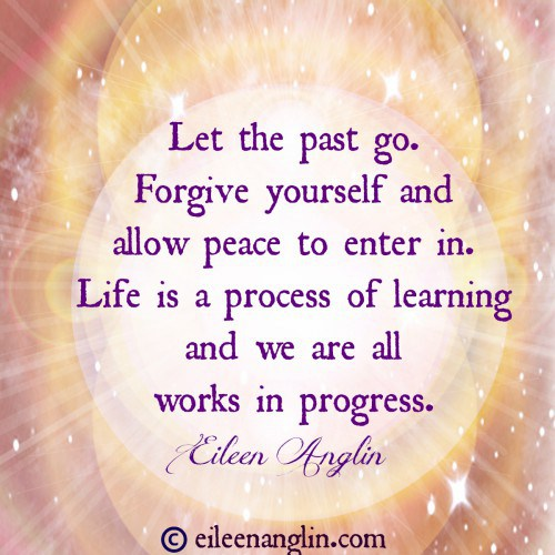 We must make peace with our past.  Click to read: http://eileenanglin.com/forgiving-those-choices-we-made-by-finding-the-gold  #lettinggo #forgiveness